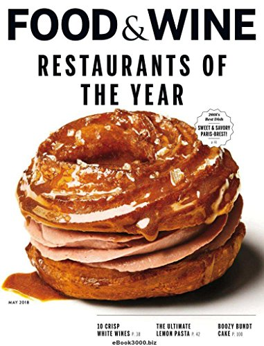 Food & Wine Magazine (May, 2018) Restaurants of the Year Issue