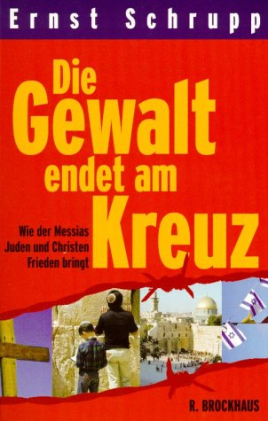 Die Gewalt endet am Kreuz: Wie der Messias Juden und Christen Frieden bringt