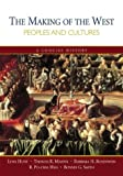 img - for The Making of the West: Peoples and Cultures, A Concise History book / textbook / text book