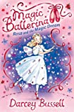 Rosa and the Magic Dream, Darcey Bussell, 0007300336