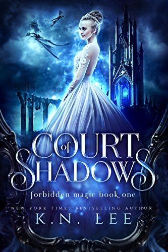 Court of Shadows: A Reverse Harem Epic Fantasy Adventure (Forbidden Magic Book 1)