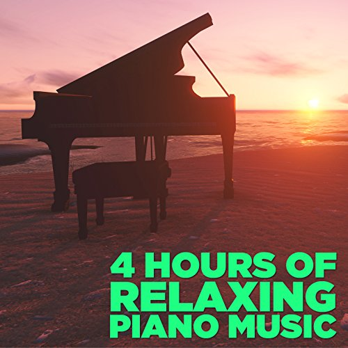 4 Hours of Relaxing Piano Music