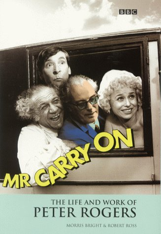Mr.Carry on: The Life and Work of Peter Rogers ebook