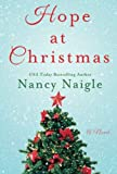 Hope at Christmas: A Novel by  Nancy Naigle in stock, buy online here