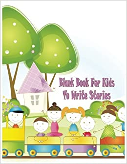 Blank Book For Kids To Write Stories: 8.5 x 11, 120 Unlined Blank Pages For Unguided Doodling, Drawing, Sketching & Writing