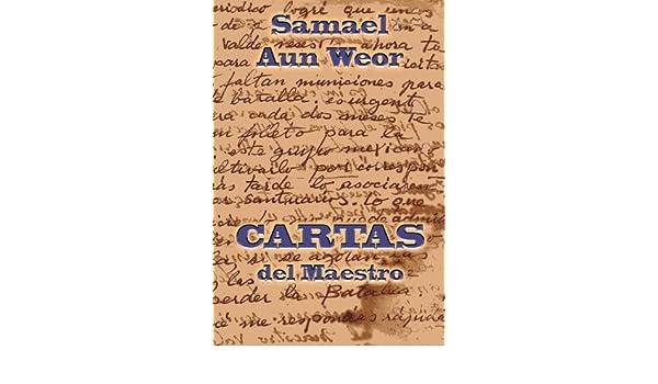 Cartas Del Maestro: Samael Aun Weor: 9781940990002: Amazon ...