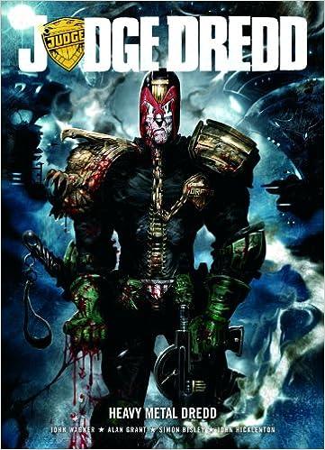 12ebd3c0 Judge Dredd: Heavy Metal Dredd: John Wagner, Alan Grant: 9781905437962:  Amazon.com: Books