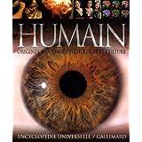 ÊTRE HUMAIN (L') : ORIGINES ANATOMIE PSYCHOLOGIE ET CULTURE