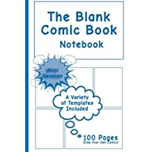 Blank Comic Book Notebook - Mini Version: Draw Your Own Comics, Comic Book Notebook / Cartoon sketchbook, Multi-Templates, Action Blue - [Professional Binding]