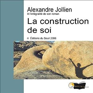 La construction de soi | Livre audio