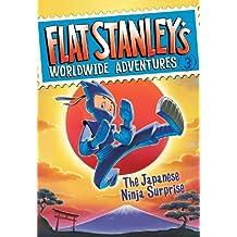 Flat Stanley's Worldwide Adventures #3: The Japanese Ninja Surprise