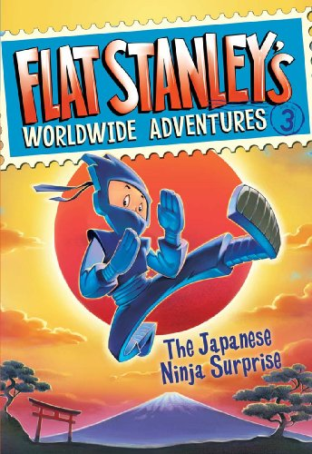 Flat Stanleys Worldwide Adventures #3: The Japanese Ninja Surprise