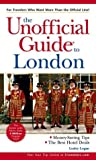 The Unofficial Guide® to London, Lesley Logan, 0764540653