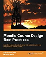 Moodle Course Design Best Practices Front Cover