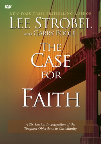 Download The Case for Faith: A Six-Session Investigation of the Toughest Objections to Christianity ebook
