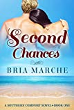 Second Chances: (Southern Comfort Series Book 1) A Romance Novel