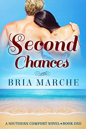 Second Chances: (Southern Comfort Series Book 1) A Romance Novel - Southern Chick