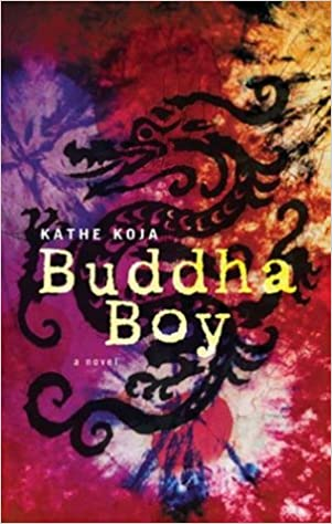 Buddha Boy: Kathe Koja: 9780142402092: Amazon.com: Books