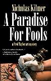 A Paradise for Fools, Nicholas Kilmer, 159058936X