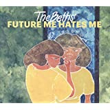 Buy The Beths - Future Me Hates Me New or Used via Amazon