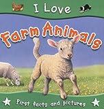 Farm Animals (I Love)