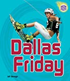Dallas Friday, Jeff Savage, 0822565951