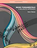 Music Fundamentals: A Balanced Approach, Sumy Takesue, 0415997240