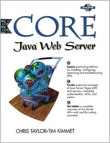 Core Java Web Server: Chris Taylor, Timothy Kimmett: 9780130805591