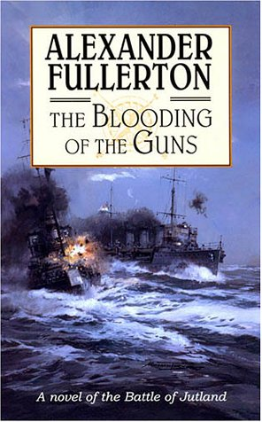 The Blooding Of The Guns  The Everard Naval Series No. 1