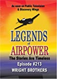 Legends of Airpower: The Wright Brothers