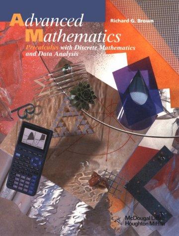 Advanced Mathematics: Precalculus With Discrete Mathematics and Data Analysis (Advanced Calculus I compare prices)