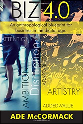 Amazon biz 40 an anthropological blueprint for business in amazon biz 40 an anthropological blueprint for business in the digital age digital strategy volume 2 9780954765156 ade mccormack books malvernweather Gallery