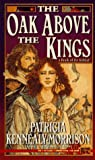 img - for The Oak Above the Kings: A Book of the Keltiad book / textbook / text book