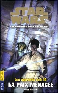 Book's Cover ofStar Wars - Les Apprentis Jedi tome 10 : La Paix menacée
