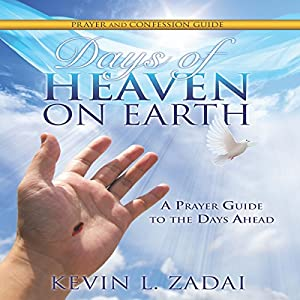 Days of Heaven on Earth Prayer and Confession Guide Audiobook