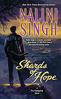 Shards of Hope: A Psy-Changeling Novel (Psy/Changeling Series Book 14) by [Singh, Nalini]