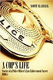 A Cop's Life, Blakeney Adams, 1424176948