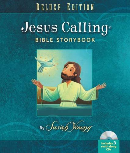 Jesus Calling Bible Storybook Deluxe Edition