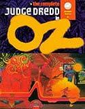 The Complete Judge Dredd in Oz (2000 AD Classics)