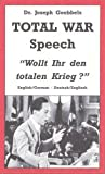 Dr. Joseph Goebbels TOTAL WAR Speech