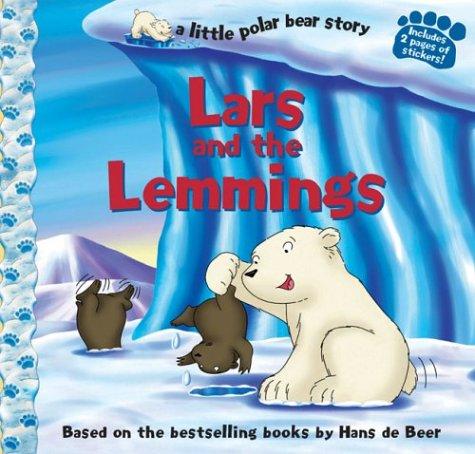 Download Lars and the Lemmings (a little polar bear story) pdf epub