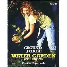 Ground Force Water Garden Workbook