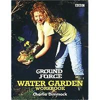 Image for Ground Force Water Garden Workbook