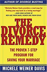 By Davis, Michele Weiner [ [ The Divorce Remedy: The Proven 7 Step Program for Saving Your Marriage[ THE DIVORCE REMEDY: THE PROVEN 7 STEP PROGRAM FOR SAVING YOUR MARRIAGE ] By Davis, Michele Weiner ( Author )Aug-20-2002 Paperback ] ] Aug-2002[ Paperback ]