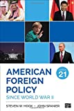 The Gold Standard for Textbooks on American Foreign Policy American Foreign Policy Since World War II provides you with an understanding of America's current challenges by exploring its historical experience as the world's predominant power since Wor...