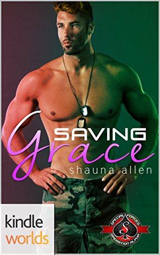 Special Forces: Operation Alpha: Saving Grace (Kindle Worlds Novella)