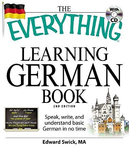 The Everything Learning German Book: Speak, write, and understand basic German in no time (Aris Speaker)