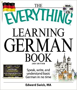 The Everything Learning German Book: Speak, Write, And Understand Basic German In No Time Download.zip