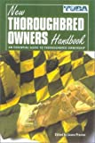 The New Thoroughbred Owners Handbook, , 1581500971