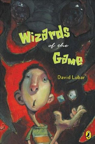 Wizards of the Game (Wizards Of The Game By David Lubar)